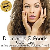 Play & Download Best Of Diamonds & Pearls Lounge (A Fine Selection from the Volumes 1 to 3) by Various Artists | Napster