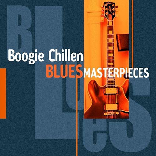 Boogie Chillen (Blues Masterpieces) von Various Artists