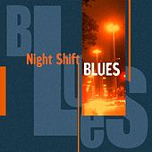 Play & Download Night Shift Blues by Various Artists | Napster