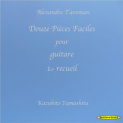 Douze Pieces Faciles Pour Guitare 1er Recueil by Kazuhito Yamashita