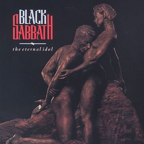 Play & Download The Eternal Idol by Black Sabbath | Napster