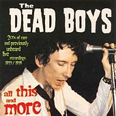 Play & Download All This & More by Dead Boys | Napster