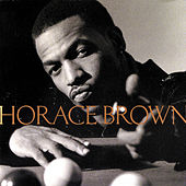 Play & Download Horace Brown by Horace Brown | Napster