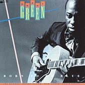 Play & Download Born To Be Blue by Grant Green | Napster
