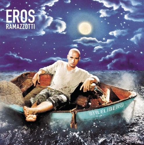 Play & Download Stilelibero by Eros Ramazzotti   Napster