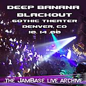 Play & Download 10-14-00 - Gothic Theater - Denver, CO by Deep Banana Blackout | Napster