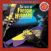 The Best Of Freddie Hubbard by Freddie Hubbard