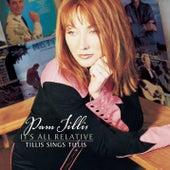 It's All Relative: Tillis Sings Tillis by Pam Tillis