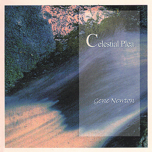 Celestial Plea by Gene Newton