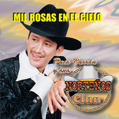 Play & Download Mil Rosas en el Cielo by Paco Barron/Nortenos Clan | Napster