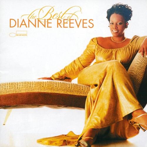 The Best of Dianne Reeves by Dianne Reeves