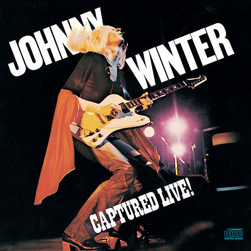 Play & Download Captured Live! by Johnny Winter | Napster