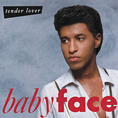 Play & Download Tender Lover by Babyface | Napster