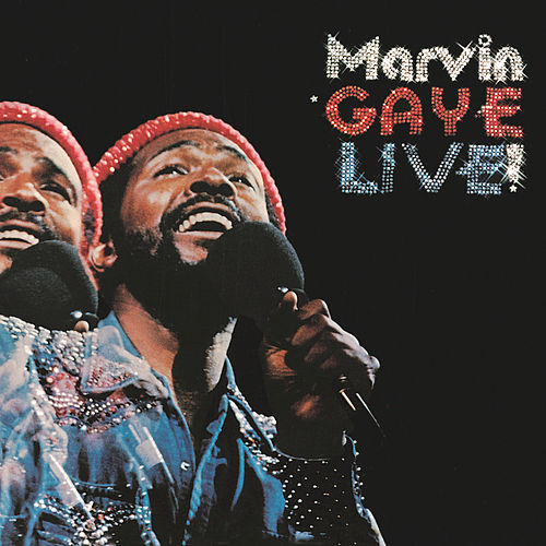 Live! by Marvin Gaye