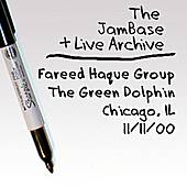 Play & Download 11-11-00 - The Green Dolphin - Chicago, IL by Fareed Haque Group | Napster