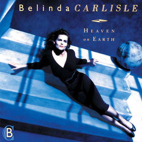 Play & Download Heaven On Earth by Belinda Carlisle | Napster