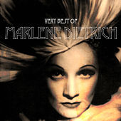 Play & Download The Very Best Of by Marlene Dietrich | Napster