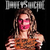 Play & Download The Day My World Changed by Davey Suicide | Napster