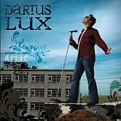 Arise by Darius Lux