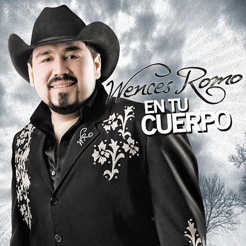 Play & Download En Tu Cuerpo by Wences Romo | Napster