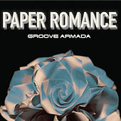 Paper Romance EP Part 1 by Groove Armada