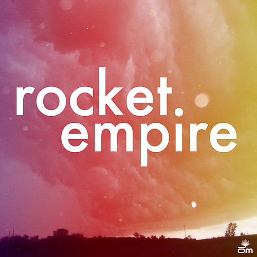 Play & Download Rocket Empire by Rocket Empire | Napster