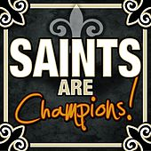 Saints Are Champions by Various Artists