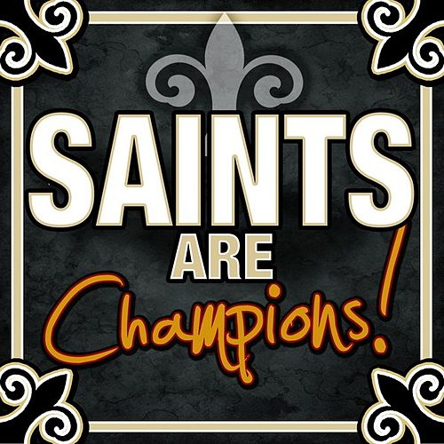 Play & Download Saints Are Champions by Various Artists | Napster
