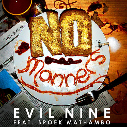 Play & Download No Manners by Evil Nine | Napster