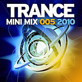 Trance Mini Mix 005 - 2010 by Various Artists