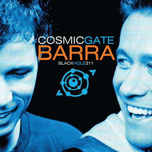 Play & Download Barra by Cosmic Gate | Napster