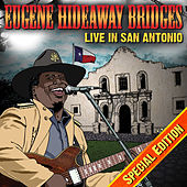 Play & Download Live In San Antonio Special Edition by Eugene Hideaway Bridges | Napster