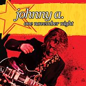 Play & Download One November Night by Johnny A. | Napster