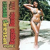 Play & Download Reggae Double Mix Volume 1 by Various Artists | Napster