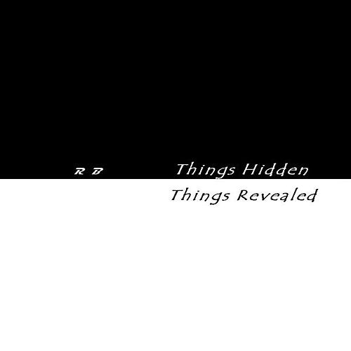 Play & Download Things Hidden Things Revealed by R.B. | Napster