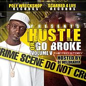 Hustle Or Go Broke: A Fed Story by Twisted Black