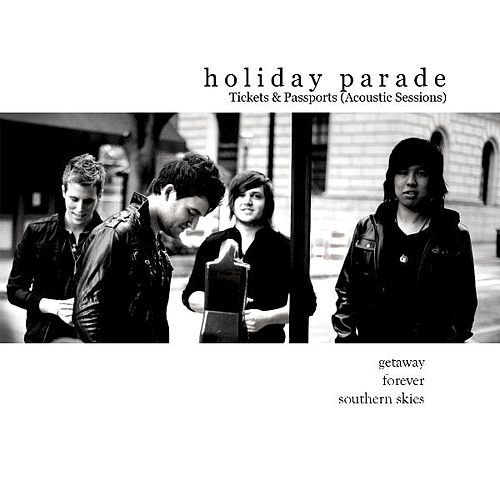 Tickets & Passports (Acoustic Sessions) by Holiday Parade