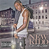 New Kid On The Block by Kidd Kidd
