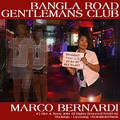 Play & Download Bangla Road Gentlemans Club by Marco Bernardi | Napster