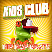 Play & Download Kids Club - Hip Hop Beats by The Studio Sound Ensemble | Napster