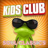 Play & Download Kids Club - Soul Classics by The Studio Sound Ensemble | Napster