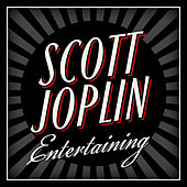 Play & Download Entertaining by Scott Joplin | Napster