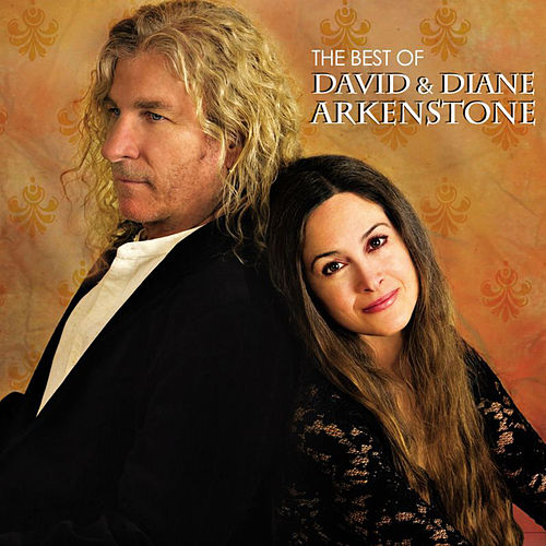 Play & Download The Best of David & Diane Arkenstone by Various Artists | Napster