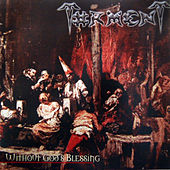 Play & Download Without God's Blessing by Torment | Napster