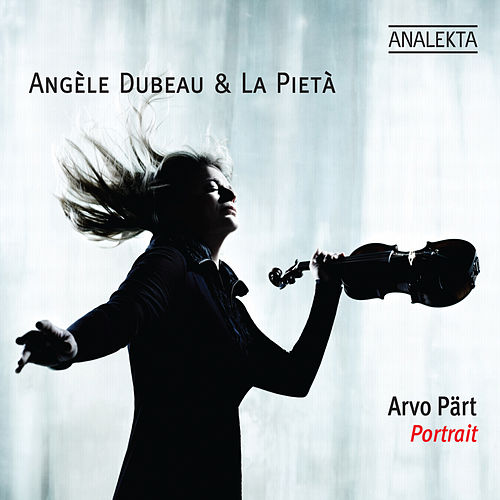 Play & Download Arvo Pärt: Portrait by Angèle Dubeau | Napster