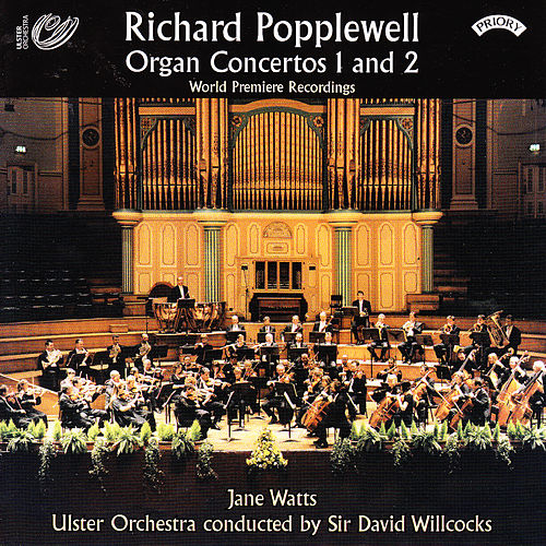 Play & Download Richard Popplewell - Organ Concertos 1 and 2 by Jane Watts | Napster