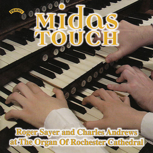 Midas Touch / The Organ of Rochester Cathedral by Roger Sayer
