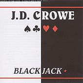 Blackjack by J.D. Crowe