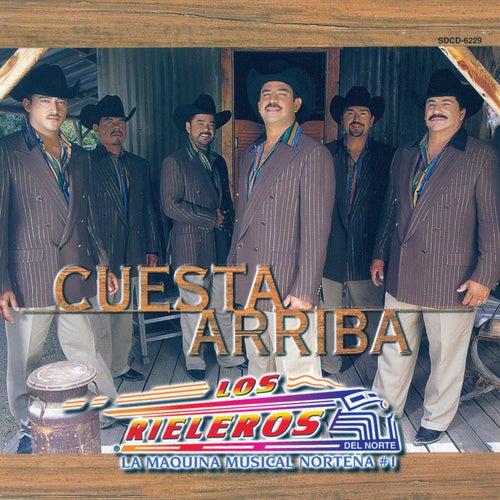 Play & Download Cuesta Arriba by Los Rieleros Del Norte | Napster