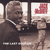 The Last Goodun' by Jack McDuff